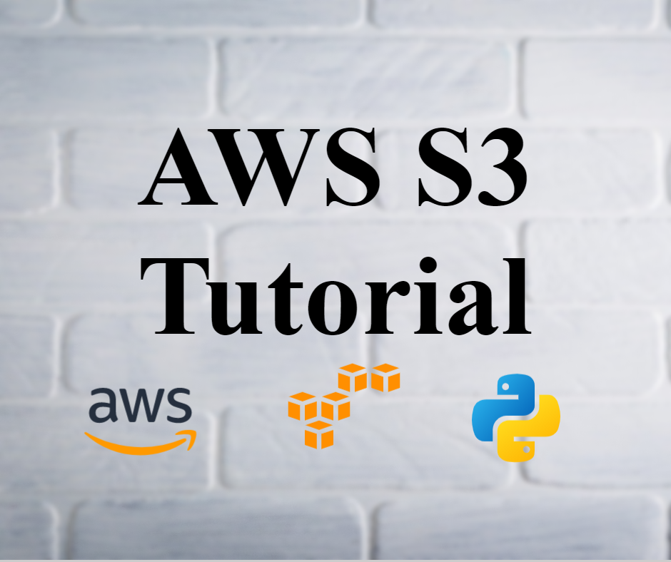 AWS S3 Tutorial – Manage Buckets and Files using Python